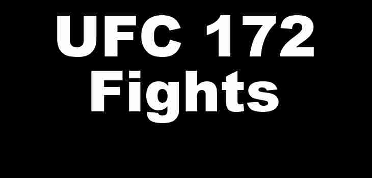 UFC 172 Fights