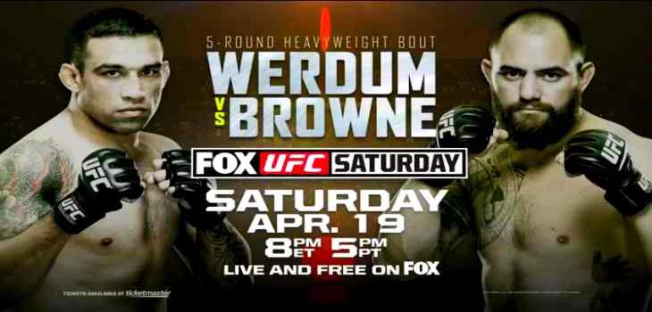UFC on Fox 11 Werdum vs. Browne