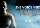 the voice vs Fedor