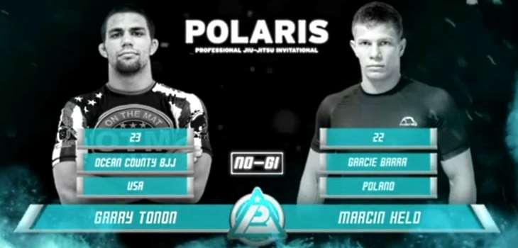 Garry Tonon vs Marcin Held Video Polaris Pro