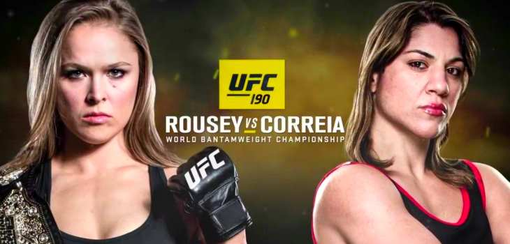 and co-main events of UFC 190 featuring Ronda Rousey vs. Bethe Correia ...