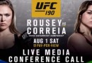 UFC 190 Rousey vs. Correia Media Conference Call
