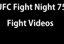 UFC Fight Night 75 videos